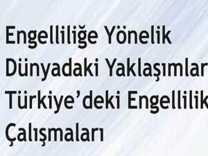 """LAÜ'de """"Engelliliğe Yönelik Dünyadaki Yaklaşımlar ve Türkiye'deki Engellilik Çalışmaları"""" konulu konferans düzenlenecek"""