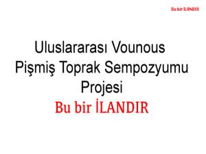 Uluslararası Vounous Pişmiş Toprak Sempozyumu Projesi (İLANDIR)