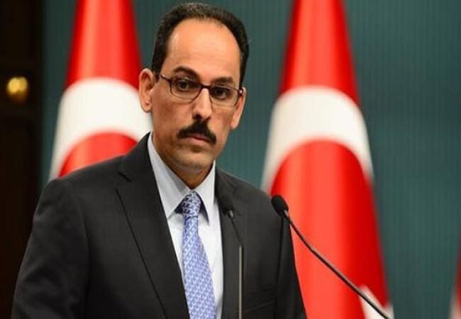 """TC Cumhurbaşkanlığı Sözcüsü Kalın: """"Bizi Akdeniz'e hapsetmek istiyorlar"""""""